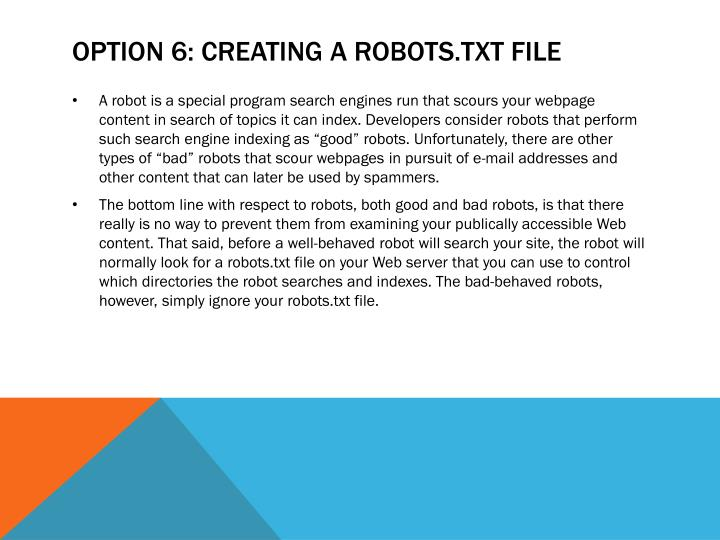 Option 6: Creating a robots.txt File