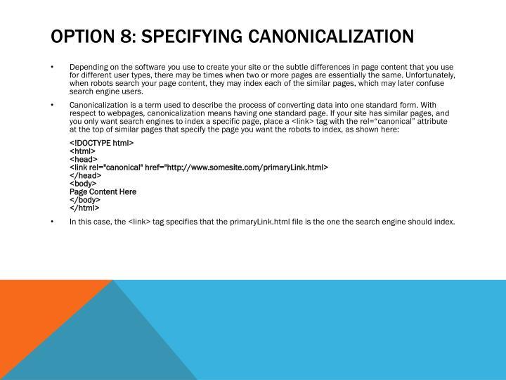 Option 8: Specifying Canonicalization