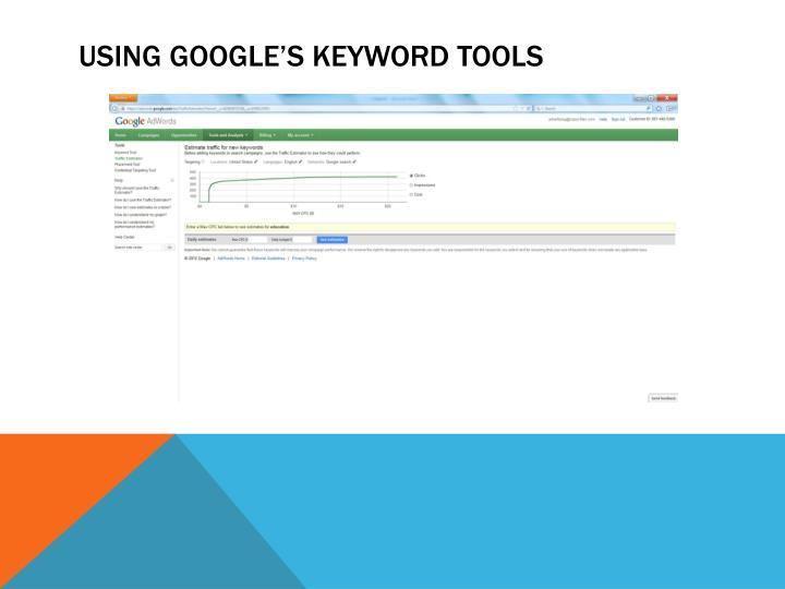 Using Google's Keyword Tools