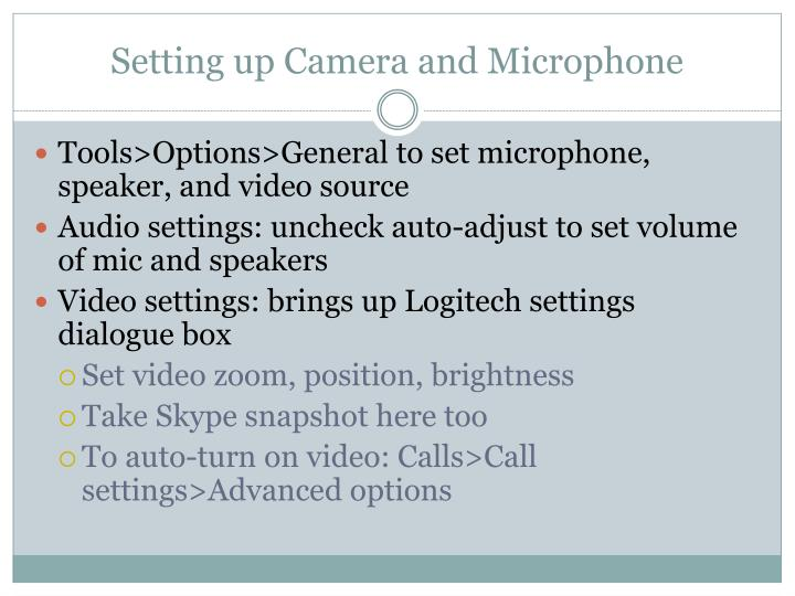 Setting up Camera and Microphone