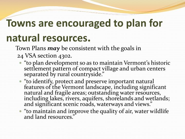 Towns are encouraged to plan for natural resources