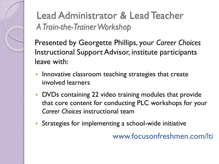 Lead Administrator & Lead Teacher