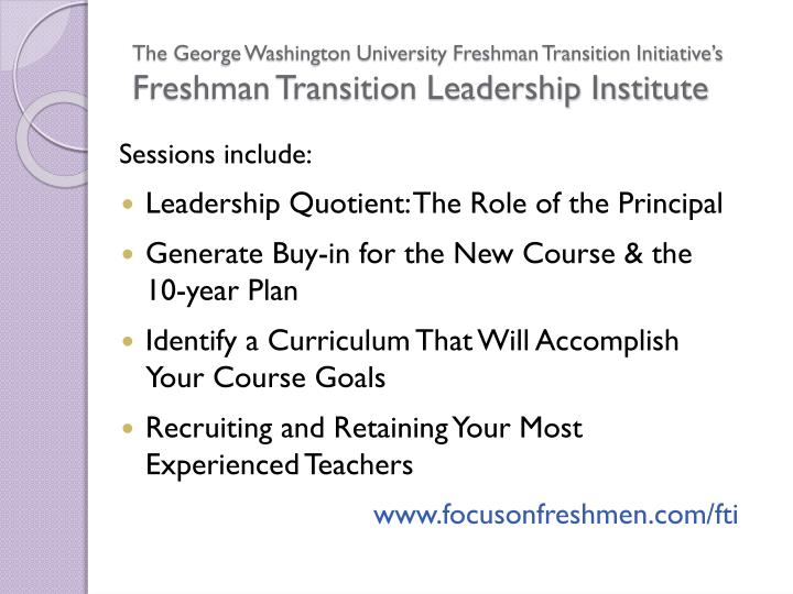 The George Washington University Freshman Transition Initiative's
