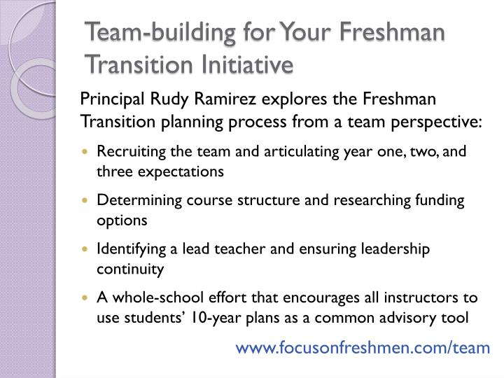 Team-building for Your Freshman Transition Initiative