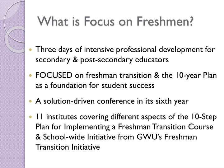 What is Focus on Freshmen?