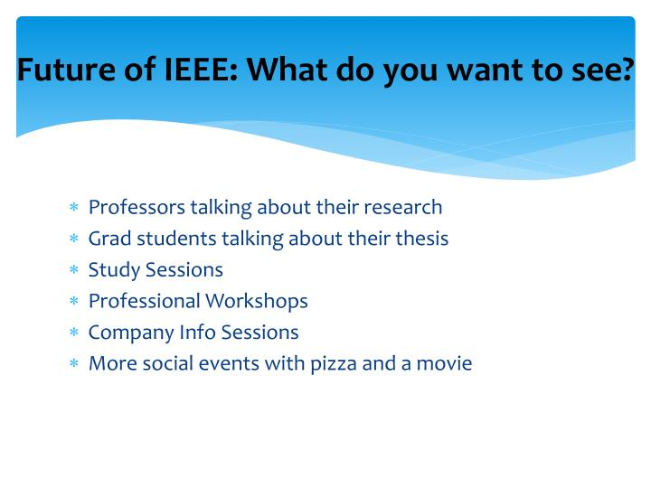 Future of IEEE: What do you want to see?