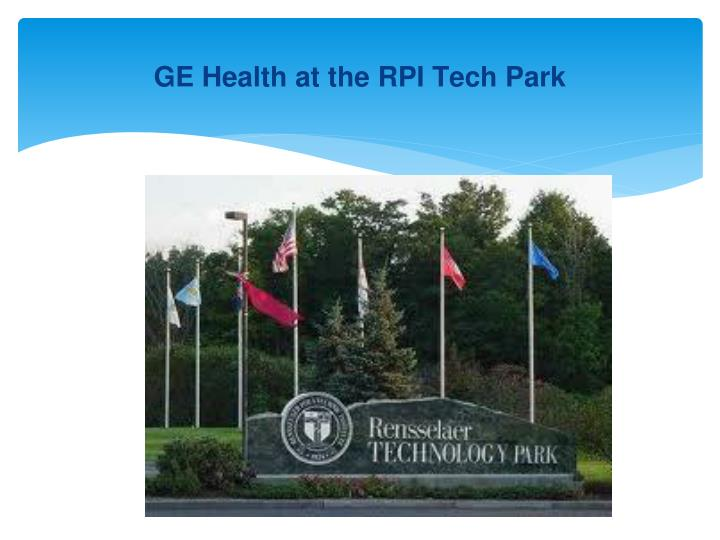 GE Health at the RPI Tech Park