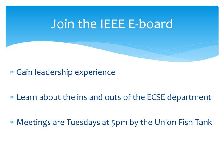 Join the IEEE E-board