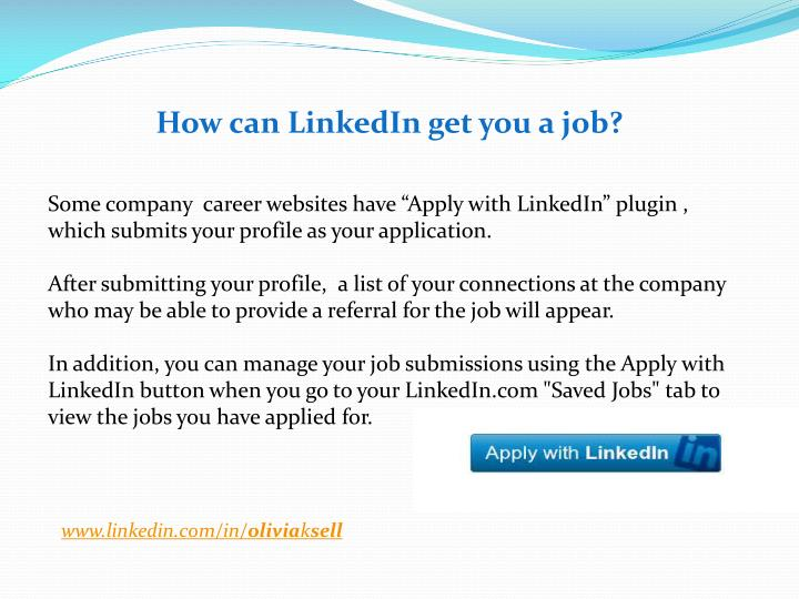 How can LinkedIn get you a job?