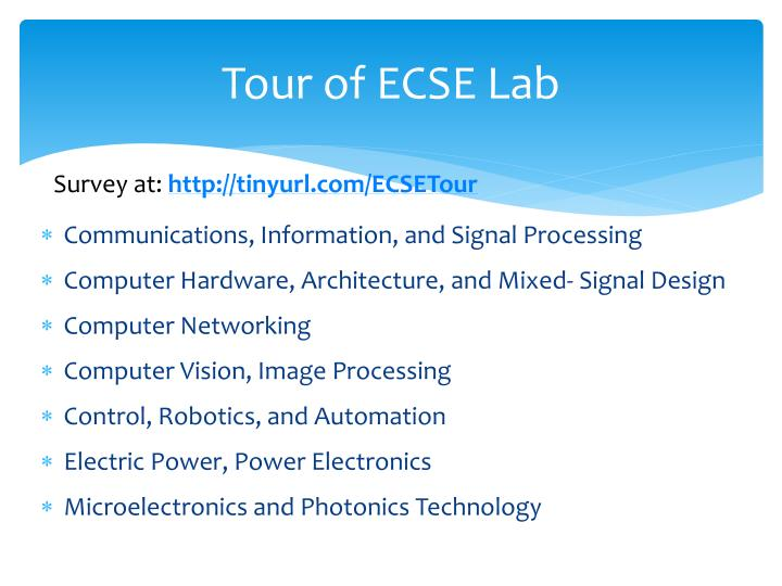 Tour of ECSE Lab
