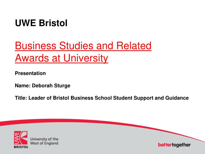 uwe bristol business studies and related awards at university