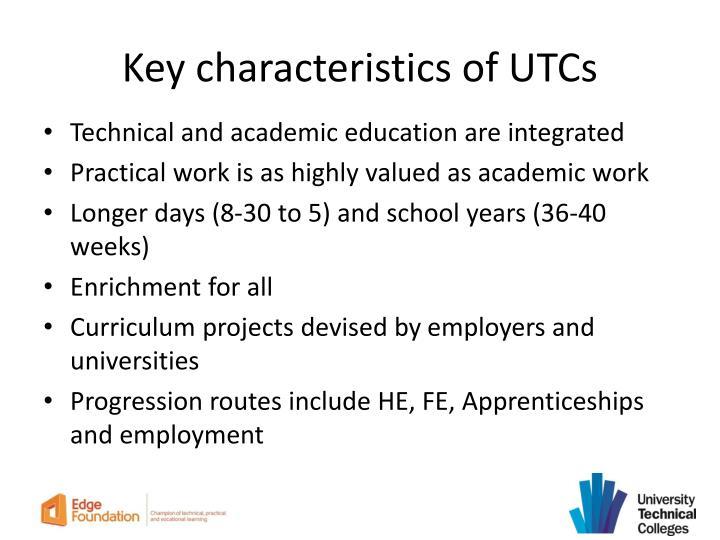 Key characteristics of UTCs