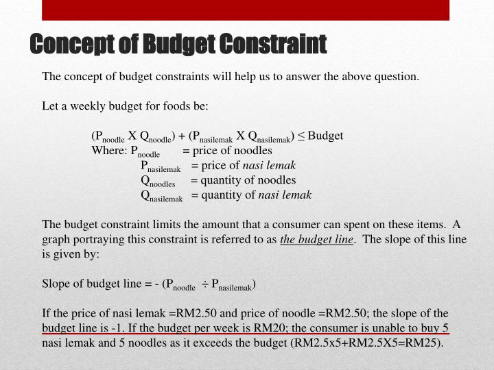 The concept of budget constraints will help us to answer the above question.