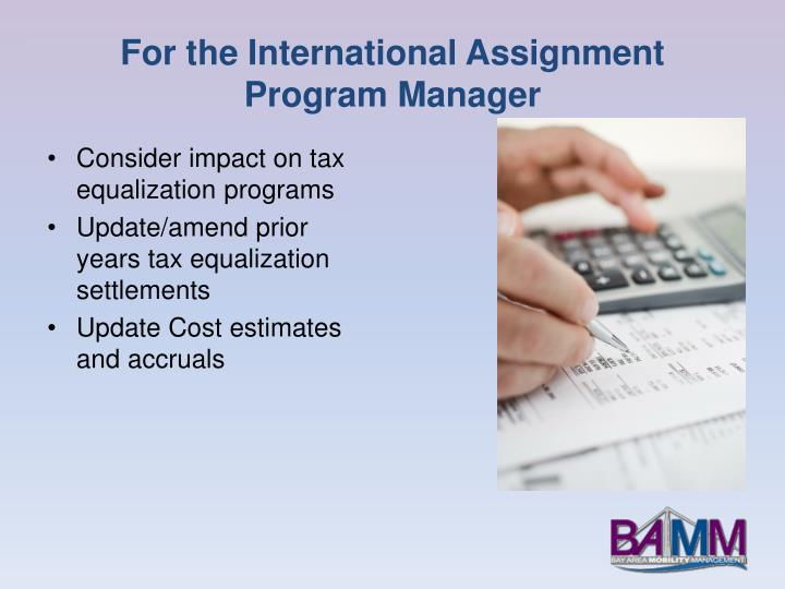 For the International Assignment Program Manager