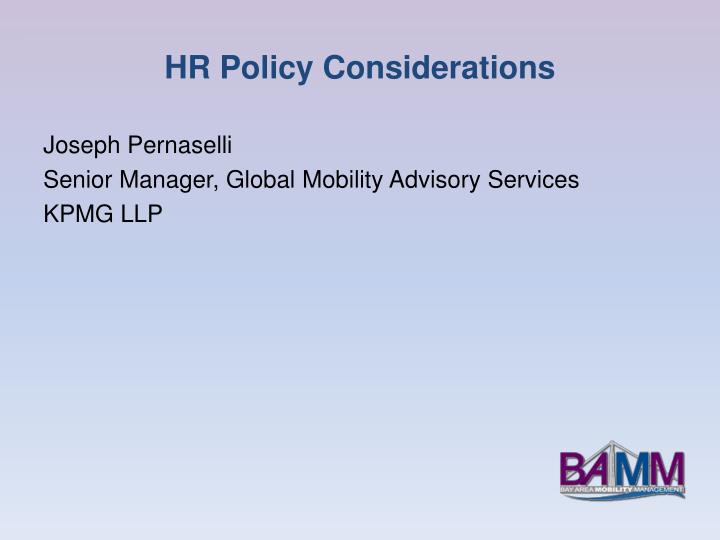 HR Policy Considerations