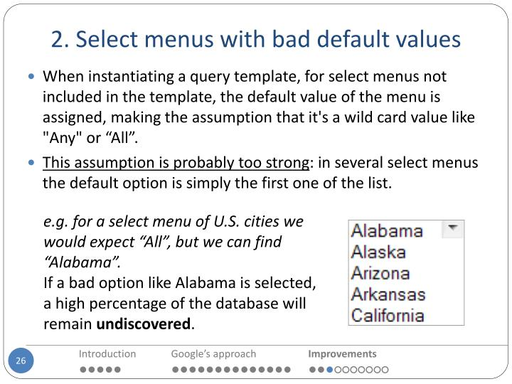 2. Select menus with bad default values