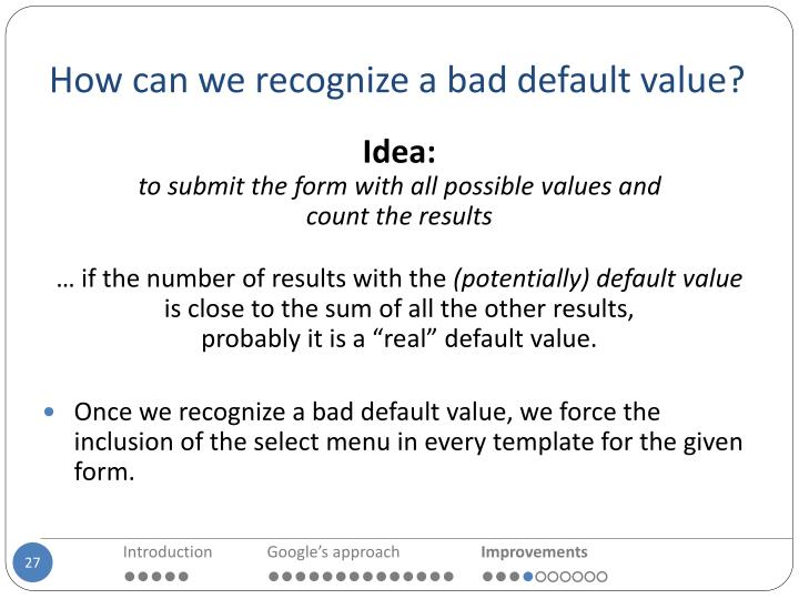 How can we recognize a bad default value?