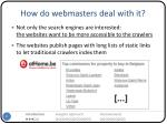 how do webmasters deal with it