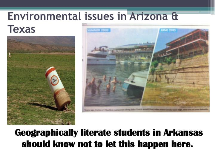 Environmental issues in Arizona & Texas