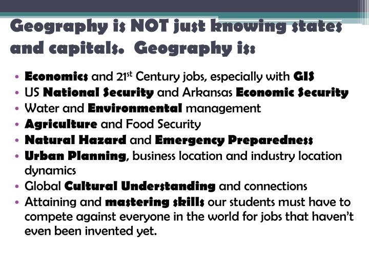 Geography is NOT just knowing