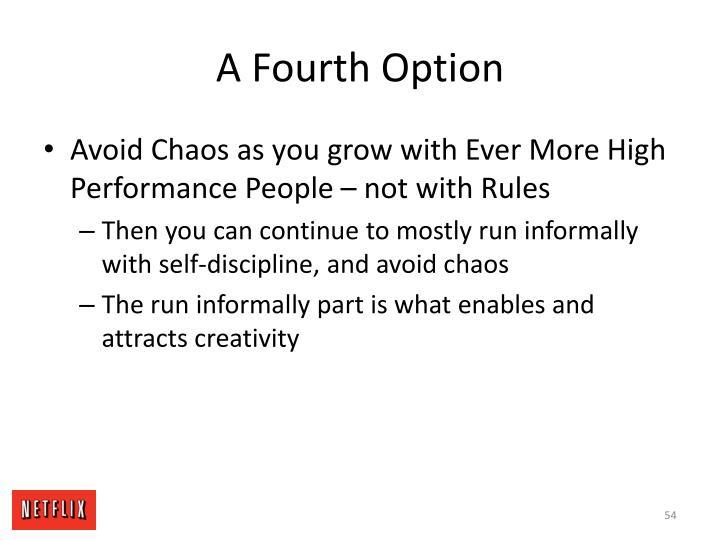 A Fourth Option