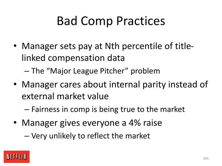 Bad Comp Practices