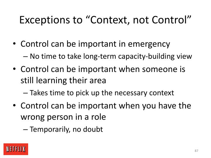 "Exceptions to ""Context, not Control"""