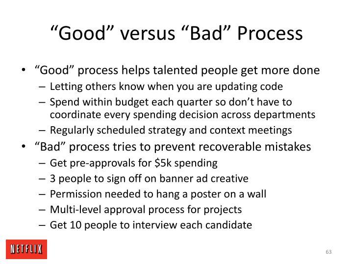 """Good"" versus ""Bad"" Process"