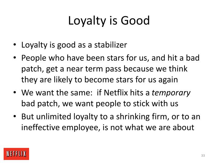 Loyalty is Good
