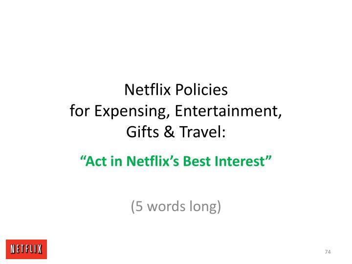 Netflix Policies