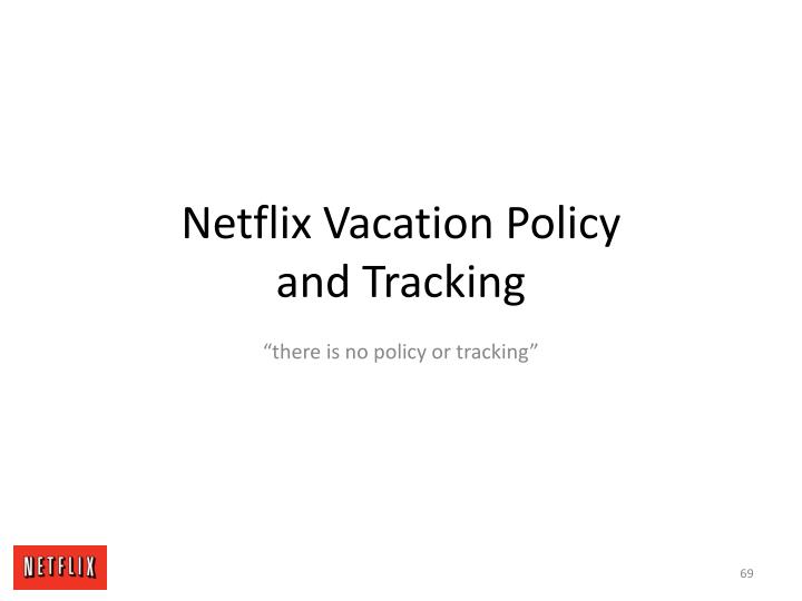 Netflix Vacation Policy