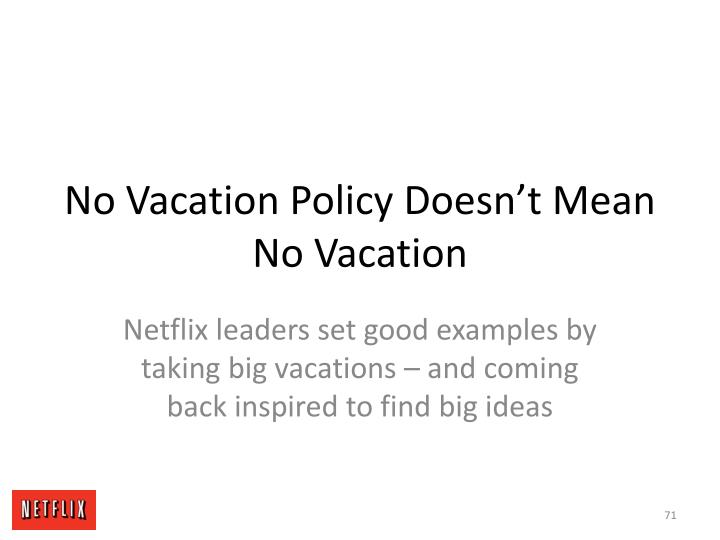 No Vacation Policy Doesn't Mean