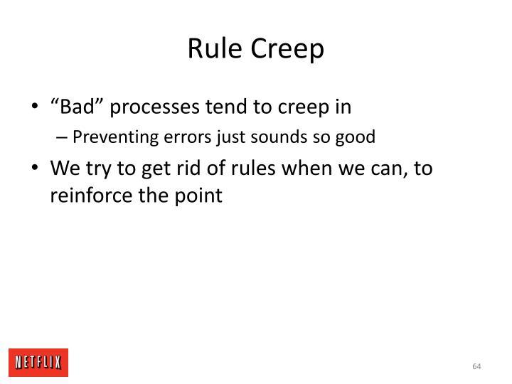 Rule Creep