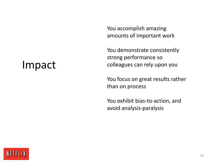 You accomplish amazing amounts of important work