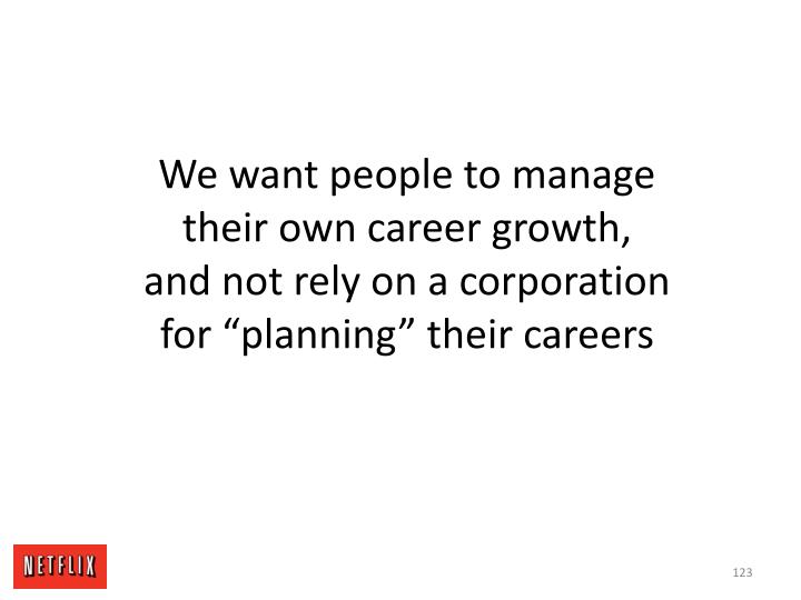 We want people to manage