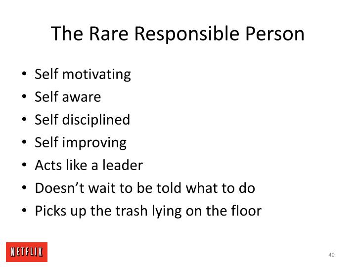The Rare Responsible Person