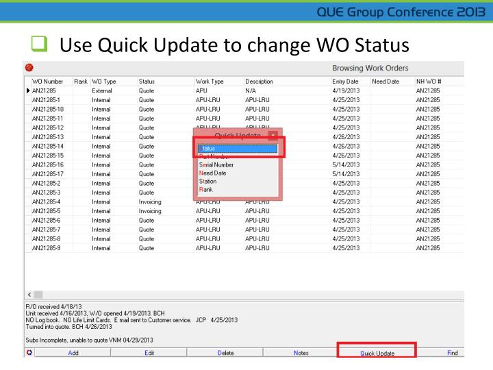 Use Quick Update to change WO Status