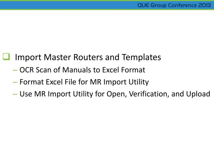 Import Master Routers and Templates