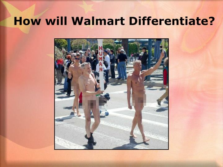 How will Walmart Differentiate?