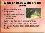 what chinese walmartians want
