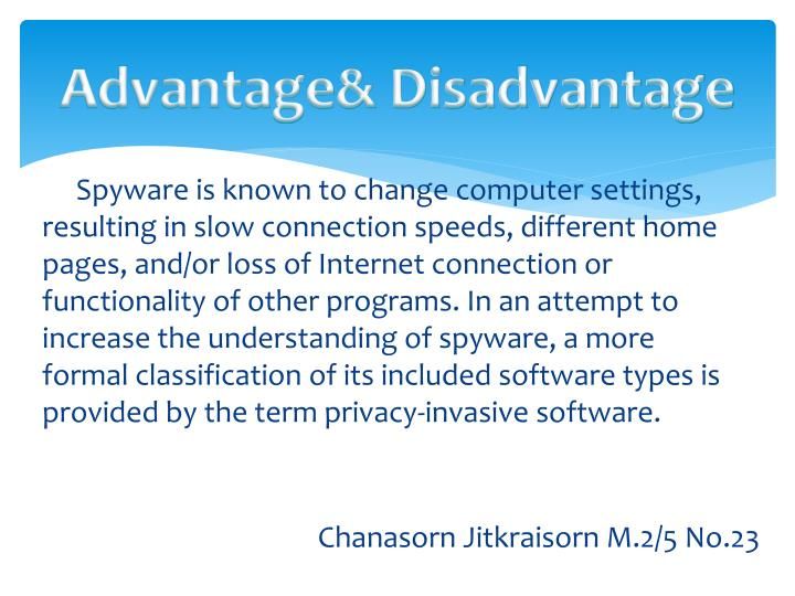 Advantage& Disadvantage