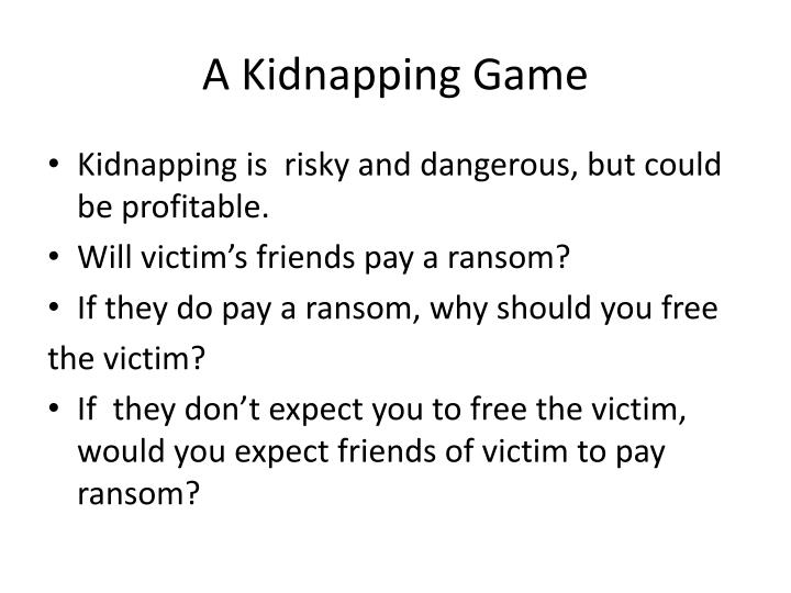 A Kidnapping Game