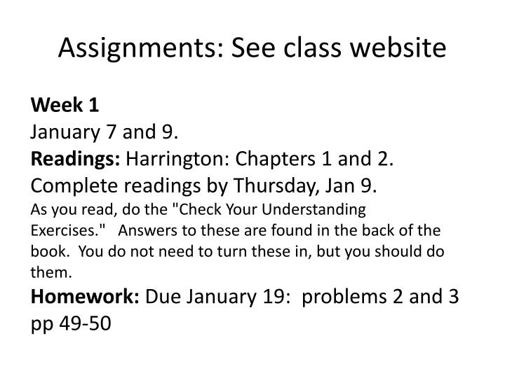 Assignments: See class website