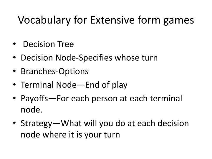 Vocabulary for Extensive form games