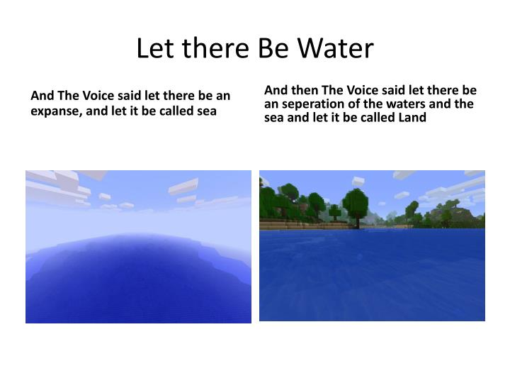 Let there Be Water