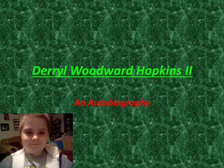 Derryl woodward hopkins ii