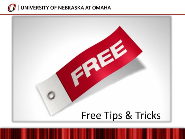 Free Tips & Tricks