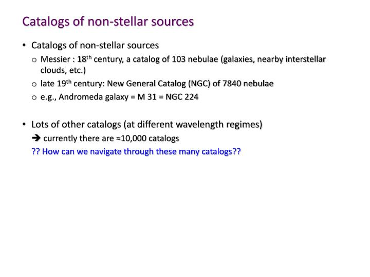Catalogs of non-stellar sources