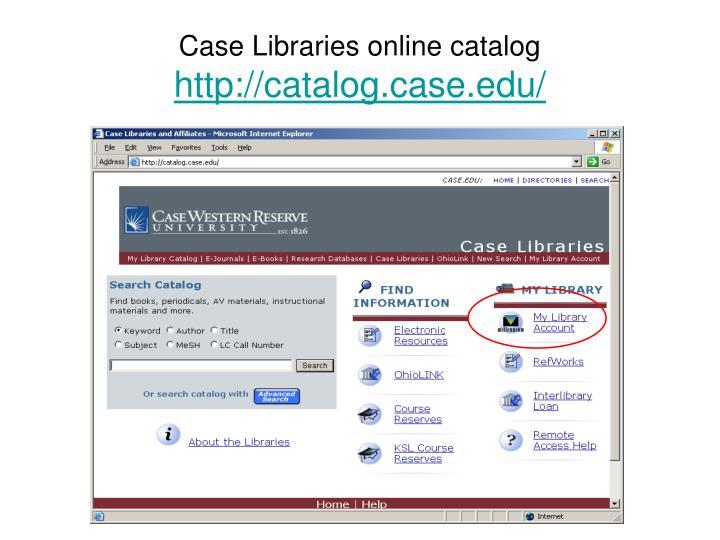 Case Libraries online catalog