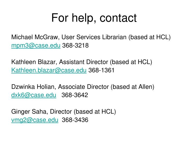 For help, contact
